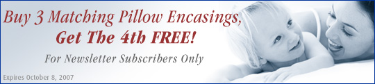 Buy 3 Matching Pillow Encasings - Get the 4th FREE