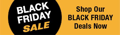 Shop our Black Friday deals now